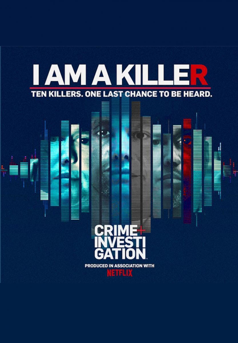 I Am a Killer (Serie de TV)